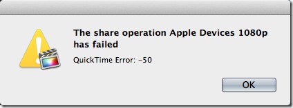 the share operation has failed finalcut 1 thumb [Final Cut Pro X] The share operation Apple Devices 1080p has failed